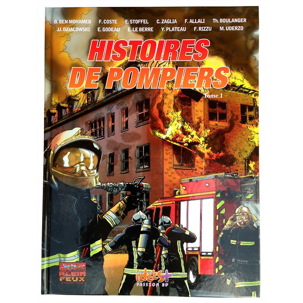 Histoires de pompiers Tome1