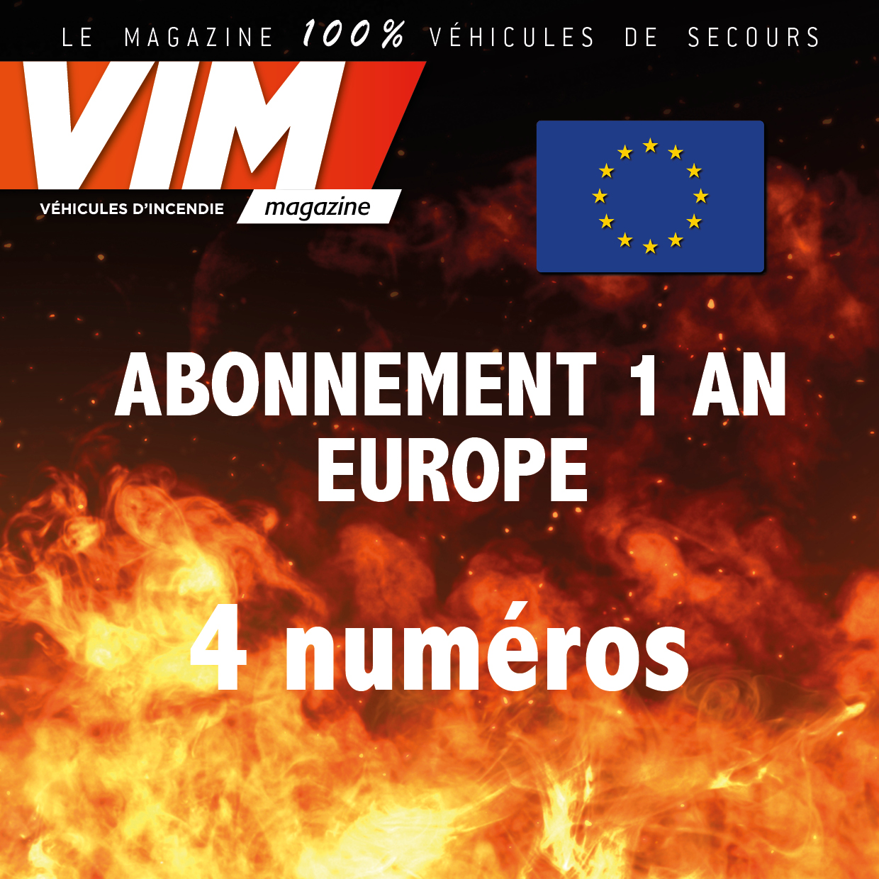 VIM - Abonnement - 1 AN - EUROPE