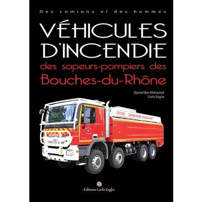 Véhicules d'incendie des sapeurs-pompiers des Bouches-du-Rhône