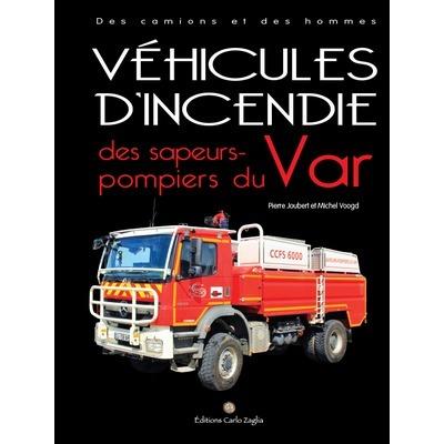 Véhicules d'incendie des sapeurs-pompiers du Var