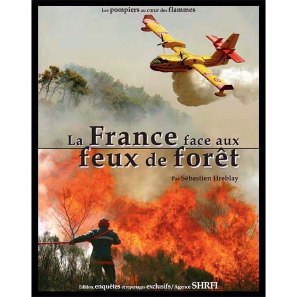 La France face aux feux de forêt